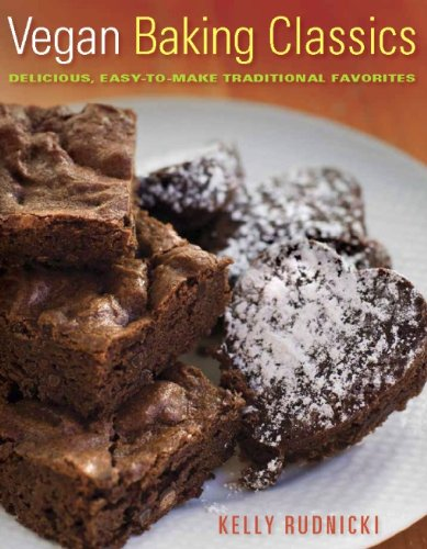 Download Vegan Baking Classics: Delicious, Easy-to-Make Traditional Favorites ebook