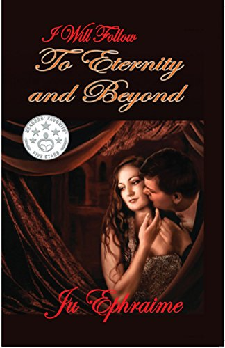 I Will Follow To Eternity And Beyond by Ju Ephraime ebook deal