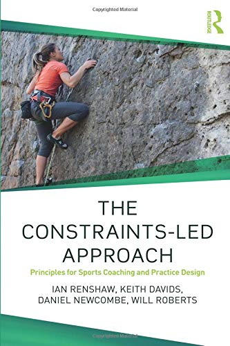 Pdf Outdoors The Constraints-Led Approach (Routledge Studies in Constraints-Based Methodologies in Sport)