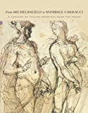 From Michelangelo to Annibale Carracci, Nicolas Turner, 0883971550