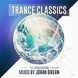 Trance Classics-World Edition (Johan Gielen Mix)