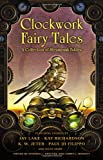 Clockwork Fairy Tales, , 045146494X
