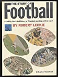 The Story of Football, Robert Leckie, 0394916794