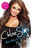 Chloe Sims - the Only Way is Up - My Story by Chloe Sims (2013) Paperback
