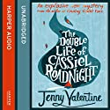 The Double Life of Cassiel Roadnight Audiobook by Jenny Valentine Narrated by Joe Van Moyland
