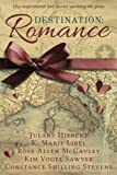 Destination: Romance: Five Inspirational Love Stories Spanning the Globe by  Kim Vogel Sawyer in stock, buy online here