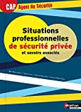 Situations professionnelles de sécurité privée et savoirs associés