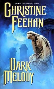 Dark Melody (The 'Dark' Carpathian Book 12) by [Feehan, Christine]