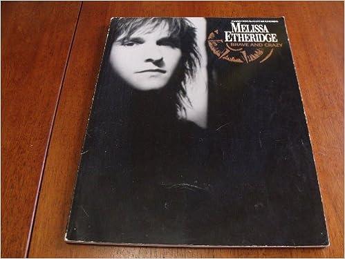 Amazon.com: Brave and Crazy - Melissa Etheridge - Piano, Vocal ...