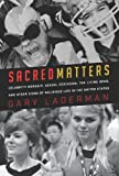 Sacred Matters, Gary Laderman, 1595584374