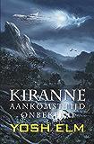 Aankomsttijd onbekend (Kiranne Book 1)