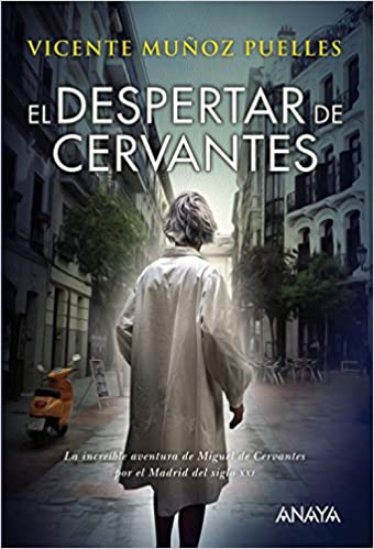 El despertar de Cervantes Literatura Juvenil A Partir De 12 Años - Narrativa Juvenil: Amazon.es: Vicente Muñoz Puelles: Libros