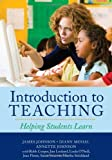 img - for Introduction to Teaching: Helping Students Learn by Johnson, James, Musial, Diann, Johnson, Annette (September 5, 2008) Paperback Pap/Cdr book / textbook / text book