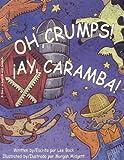 Oh, Crumps!/Ay, Caramba!, Lee Bock, 0977090639