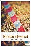 Rostbratwurst (Thüringen Krimi)