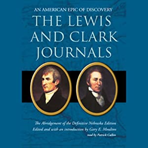 The Lewis and Clark Journals Audiobook