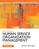 Excellence in Human Service Organization Management, Peter M. Kettner, 0205088155