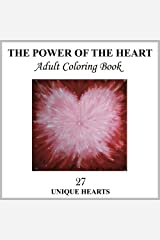 The Power of the Heart Coloring Book:: Angel Heart on Cover white text on white paper Paperback