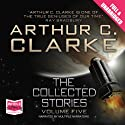 The Collected Stories (Vol V) Audiobook by Arthur C. Clarke Narrated by Ben Onwukwe, Buffy Davis, Mike Grady, Nick Boulton, Roger May, Sean Barrett