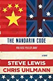 The Mandarin Code: Negotiating Chinese ambitions and American loyalties turns deadly for some