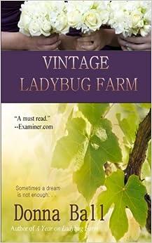 Vintage Ladybug Farm Donna Ball Amazon Com Books