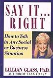 Say It . . . Right, Lillian Glass, 039913588X