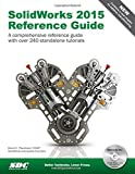 SolidWorks 2015 Reference Guide, David C. Planchard, 1585039144