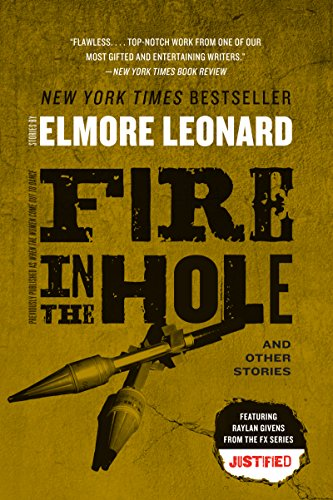 Fire in the Hole: Stories (Raylan Givens Book 4)