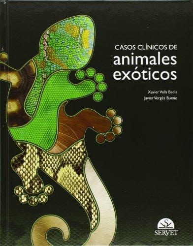 Descargar Libro Casos Clínicos De Animales Exóticos xavier Valls Badia Y Javier Vergés Bueno