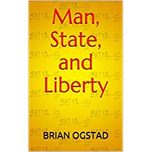 Man, State, and Liberty