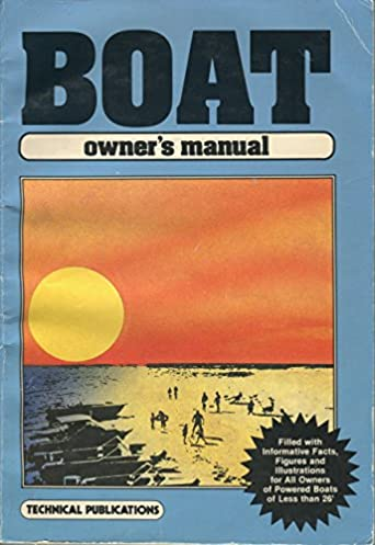 boat owners manual technical publication 9780872881846 amazon com rh amazon com boat owners manuals checkmate boat owners manuals checkmate
