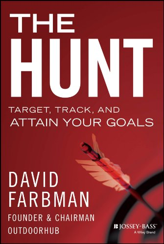 The Hunt: Target, Track, and Attain Your Goals PDF