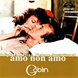 Amo Non Amo: Original Soundtrack by Goblin (2011-01-01)