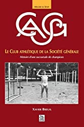CASG - Le club athlétique de la Société générale