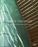 The Cathedral of Christ the Light, Karla Britton, Maristella Casciato, John Cummins, 3775731741