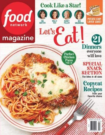 Food Network Magazine March 2020 Cook Like A Star Perfect Chicken Parm 21 Dinners Everyone Will Love Special Snack Section Fun Bites In All Sizes Copycat Recipes