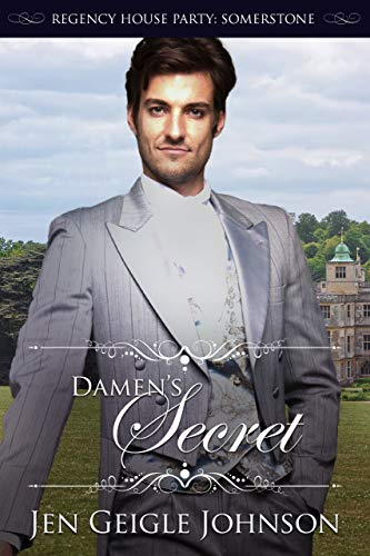 Damen's Secret: Novella (Regency House Party: Somerstone) by [Johnson, Jen Geigle]