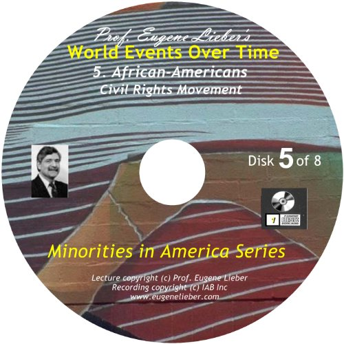 Minorities in America Series: African-Americans: Civil Rights Period; World Events Over Time - And Irving Harlem