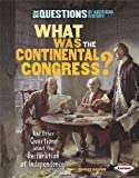 What Was the Continental Congress?, Candice Ransom, 0761371354
