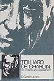Teilhard de Chardin, D. Gareth Jones, 0877845409