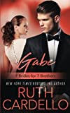 7 brides for seven brothers - Gabe (7 Brides for 7 Brothers Book 2) (Volume 2)
