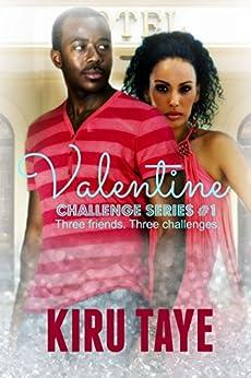 Valentine (Challenge series Book 1) by [Taye, Kiru]