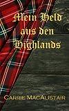 Mein Held aus den Highlands: Zeitreiseroman