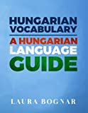 Hungarian Vocabulary%3A A Hungarian Lang