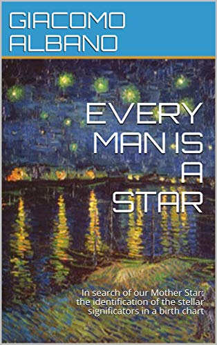 EVERY MAN IS A STAR: In search of our Mother Star: the