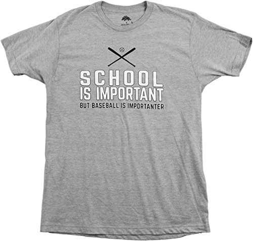 (School is Important but Baseball is Importanter | Funny Sports Unisex T-Shirt-(Adult,XL))