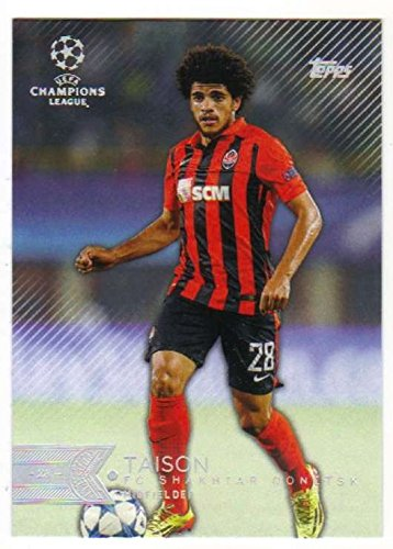 fan products of 2015 Topps UEFA Champions League Showcase #21 Taison FC Shakhtar Donetsk