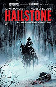 Hailstone #1 (comiXology Originals)