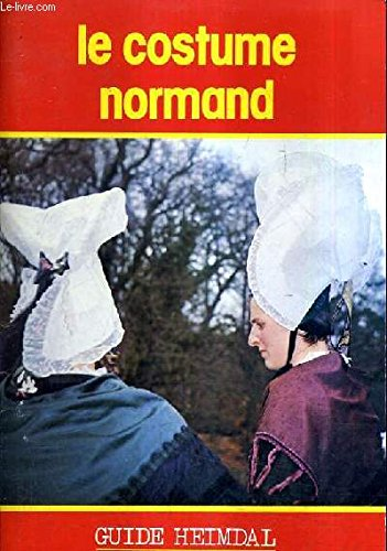 Costumes Normands (Le Costume Normand)