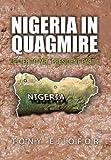 Nigeria in Quagmire, Tony Ejiofor, 1453531696